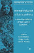 Cover: Kerstin Martens u.a.: Internationalization of Education Policy