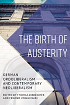 Cover: Biebricher/Vogelsang: Birth of Austerity