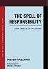 Cover: Frieder Vogelmann: The Spell of Responsibility