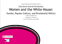Women and the White House: Gender, Popular Culture, and Presidential Politics